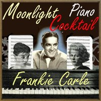 Moonlight Cocktail Piano — Frankie Carle