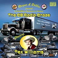 C B Radio Craze - Now Yer Talkin' — Tex Williams
