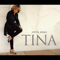 Open Arms — Tina Turner