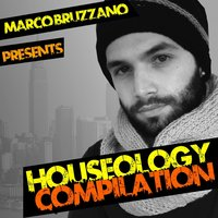 Marco Bruzzano Presents Houseology Compilation — сборник