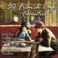 50 French Café Favourites — Edith Piaf