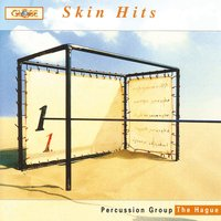 Skin Hits — Percussion Group The Hague