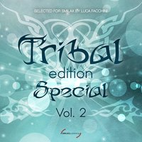 Tribal Edition Special, Vol. 2 — Luca Facchini