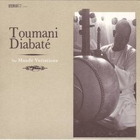 The Mandé Variations — Toumani Diabate