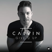 Give U Up — Calvin