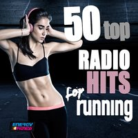 50 Top Radio Hits for Running — D'mixmasters