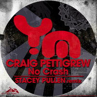No Crash — Craig Pettigrew
