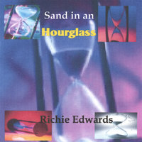 Sand in an hourglass — Richie Edwards