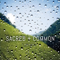 Sacred and Common — David Wilson