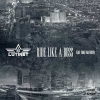 Ride Like a Boss - Single — Lutinet