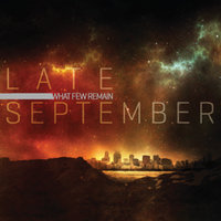 What Few Remain — Late September
