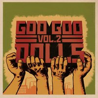 Volume 2 — The Goo Goo Dolls