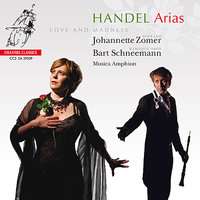 Handel: Arias 'Love and Madness' — Musica Amphion, Bart Schneemann, Johannette Zomer
