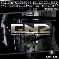 Haunted — Slapdash Guzzler