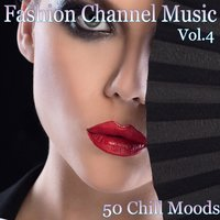 Fashion Channel Music, Vol. 4 — сборник