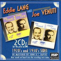1920's And 1930's Sides Remastered — Eddie Lang And Joe Venuti