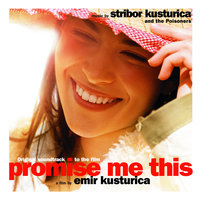 Promets-Moi — Stribor Kusturica And The Poisoners