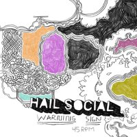 Warning Sign — Hail Social