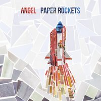 Paper Rockets — Angel
