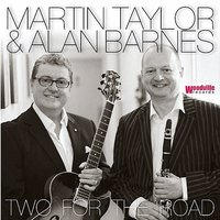 Two for the Road — Martin Taylor, Alan Barnes