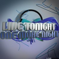 One More Night — Live Tonight