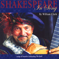 Shakespeare In Song — William Clark