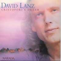 Cristofori's Dream — David Lanz