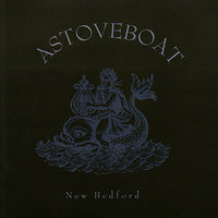 New Bedford — Astoveboat