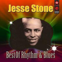 Best Of Rhythm & Blues — Jesse Stone
