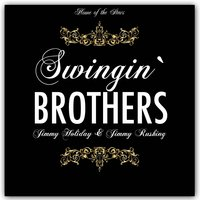Swingin' Brothers — Billie Holiday, Jimmy Rushing