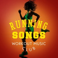 Running Songs Workout Music Club — Running Songs Workout Music Club
