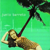 Junio Barreto — Junio Barreto