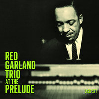 At The Prelude — The Red Garland Trio