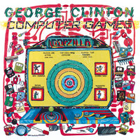 Computer Games — George Clinton