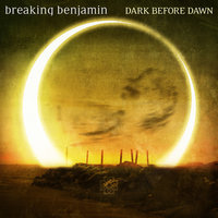 Dark Before Dawn — Breaking Benjamin