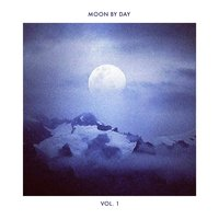 Moon by Day, Vol. 1 — сборник