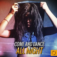 Come and Dance All Night — сборник