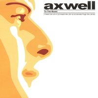 To the Music — Axwell
