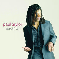 Steppin' Out — Paul Taylor