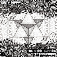 The Star Surfing Tetrahedron — Dirty Hippy