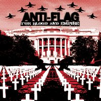 For Blood And Empire — Anti-Flag