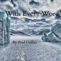 With Every Word — Paul Collier