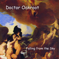Falling from the Sky — Doctor Oakroot