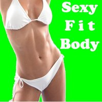 "Sexy Fit Body Megamix (Fitness, Cardio & Aerobics Sessions) ""Even 32 Counts"" — The Allstars"