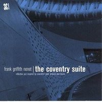 The Coventry Suite — Frank Griffith Nonet