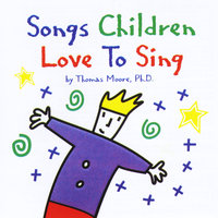Songs Children Love to Sing — Thomas Moore