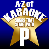"A-Z of Karaoke - Songs That Start with ""P"" — Karaoke Collective"