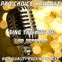 Sing the Hits of Led Zeppelin — Pro Choice Karaoke