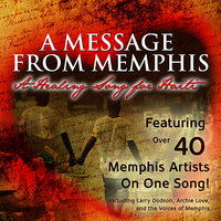 A Message from Memphis: A Healing Song for Haiti - EP — Larry Dodson, Archie Love, The Voices of Memphis