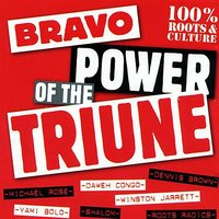Bravo Power Of The Triune — Bravo